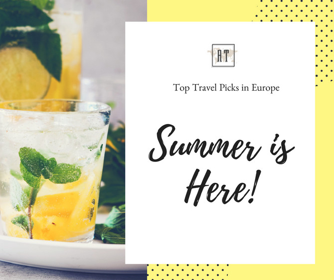 Top Travel Picks In Europe: Summer 2018