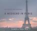 A Girl's Weekend in Paris