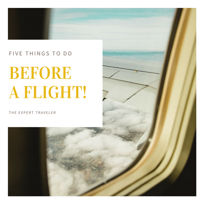 Five Things To Do Before a Flight