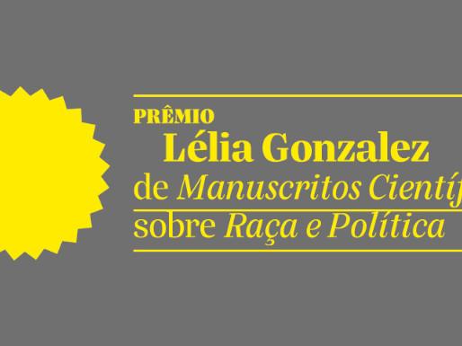 O Prêmio Lélia Gonzales vai doar bolsas para pesquisadores negros na área de raça e política.