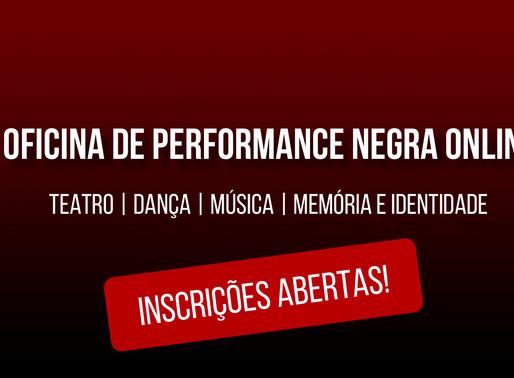 BANDO DE TEATRO OLODUM  REALIZARÁ OFICINA DE PERFORMANCE NEGRA ONLINE - INSCRIÇÕES ABERTAS!!!