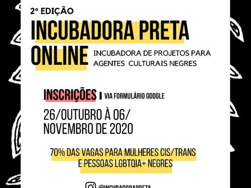 2° Edição da Incubadora Preta Online - incubadora de agentes culturais negres