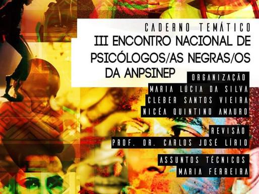 """Caderno Temático """"Articulação Nacional de Psicólogos/as Negras/os e Pesquisadoras/es"""""""