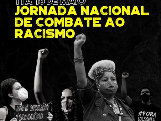 📢 Jornada Nacional de Combate ao Racismo - 11 a 16 de maio