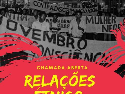 CHAMADA ABERTA: Relações Etinico Racias
