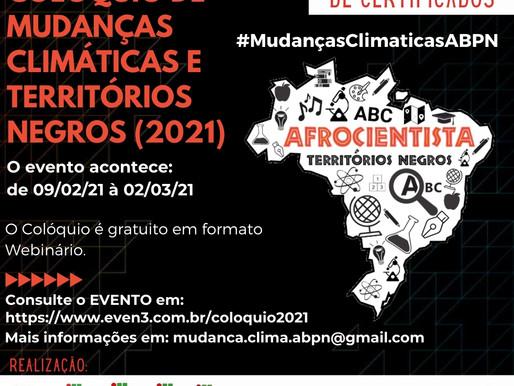 COLÓQUIO DE MUDANÇAS CLIMÁTICAS E TERRITÓRIOS NEGROS (2021)
