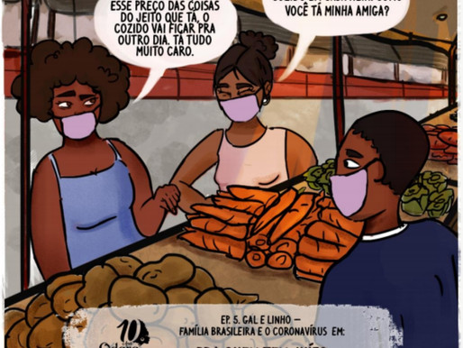 EP 5: GAL & LINHO – FAMÍLIA BRASILEIRA E O CORONAVÍRUS EM: