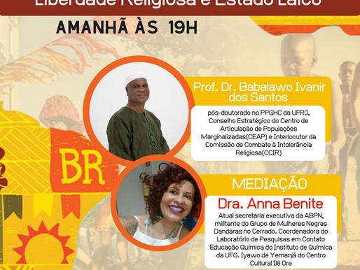Vamos discutir amanhã na Live da ABPN ás 19h - Liberdade Religiosa e Estado Laico.