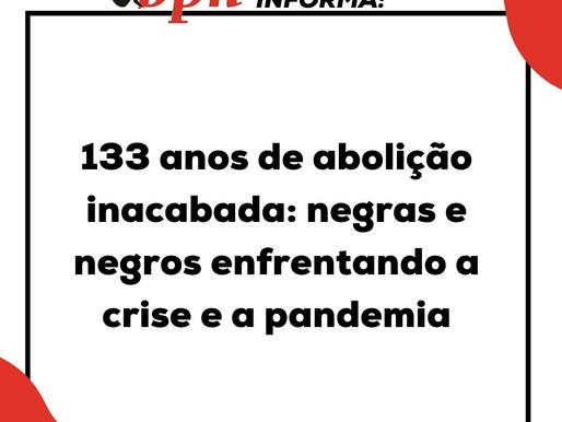 133 anos de abolição inacabada: negras e negros enfrentando a crise e a pandemia