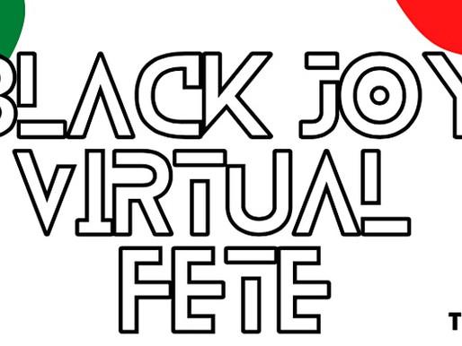 Black Joy Virtual Fete