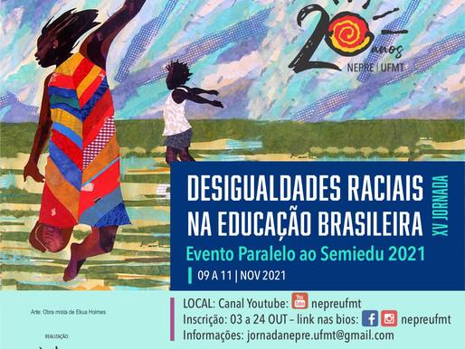 Nepre realiza a XV Jornada Desigualdades Raciais na Educação Brasileira