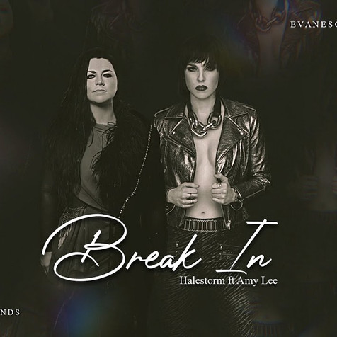 New 'Reimagined' Version Of 'Break In' Featuring Amy Lee