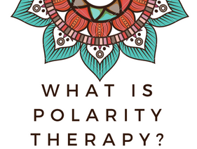 New Modality Spotlight: What is Polarity Therapy?