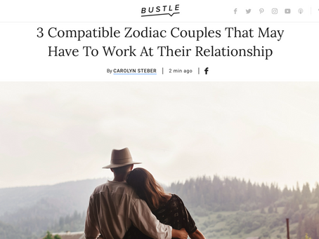 From Bustle: 3 Compatible Zodiac Couples That May Have To Work At Their Relationship