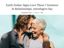 From Bustle: Earth Zodiac Signs Love These 7 Gestures In Relationships