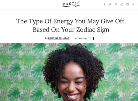 From Bustle: The Type Of Energy You May Give Off, Based On Your Zodiac Sign