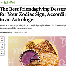 From Eating Well: The Best Friendsgiving Dessert for Your Zodiac Sign