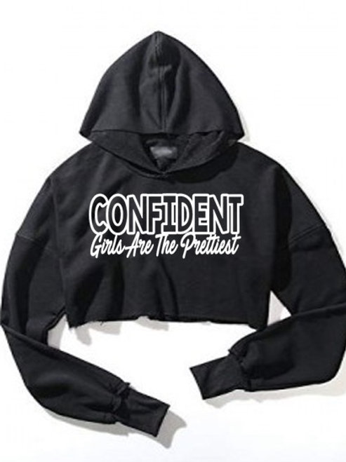 """""""Confident girls are the prettiest"""" crop sweatshirt"""