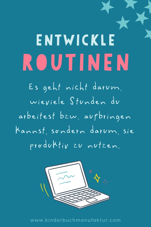 entwickle routinen, kinderbuchmanufaktur, habits, produktivität,