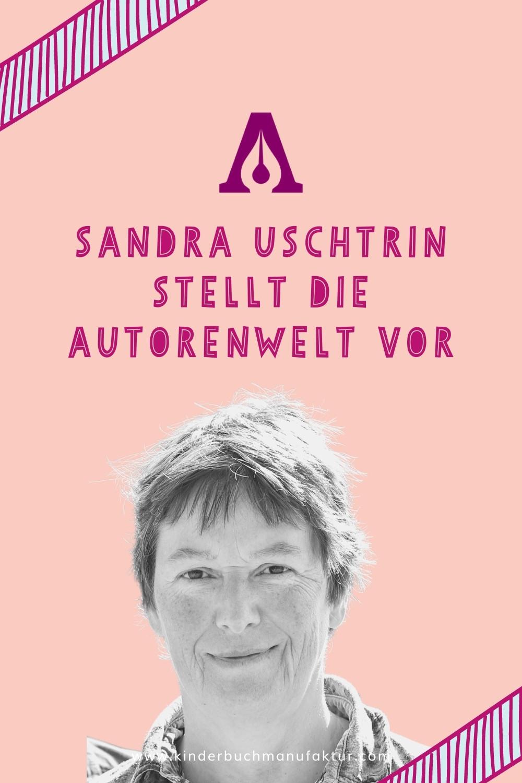 Sandra Uschtrin stellt die Autorenwelt vor
