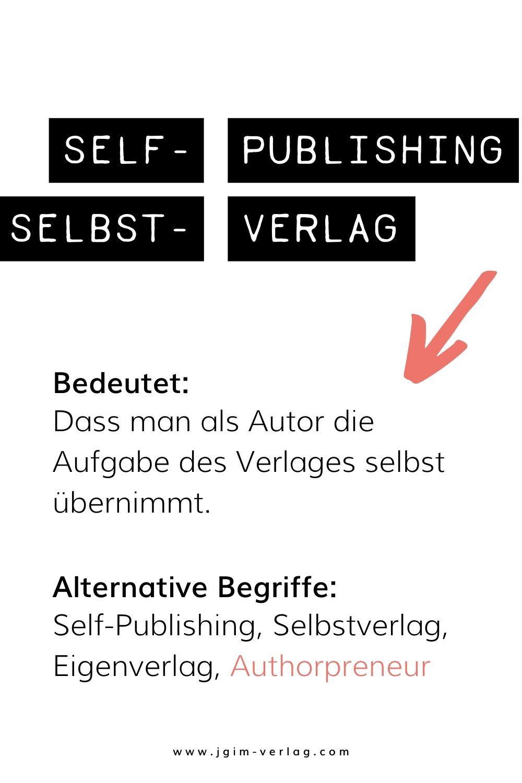 Self-Publishing = Selbst-Verlag