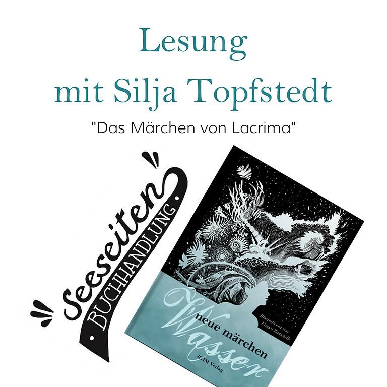 """Lesung """"Das Märchen von Lacrima"""" von Silja Topfstedt"""