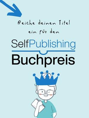 Selfpublishing-Buchpreis - reiche dein Kinderbuch im mai 2021 ein!