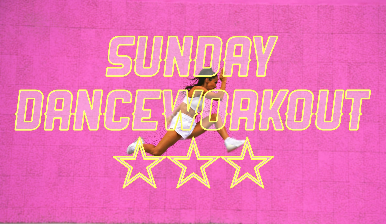 """日曜日9:30 SUNDAY DANCE WORKOUT""""LIVE""""☆☆☆"""