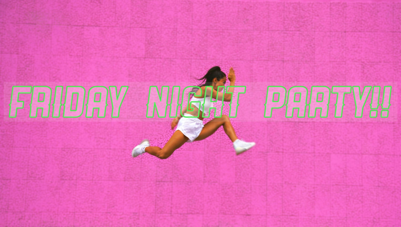 金曜日20:00 FRIDAY NIGHT PARTY!! ☆☆