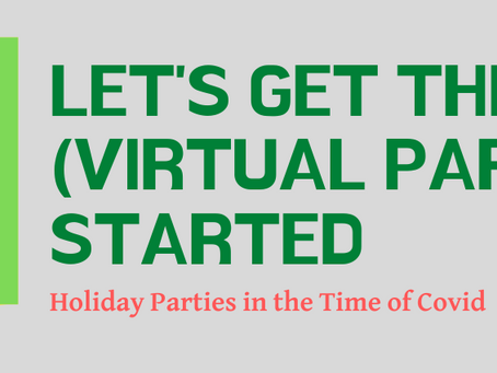 What the heck am I going to do about our company's virtual holiday party this year?