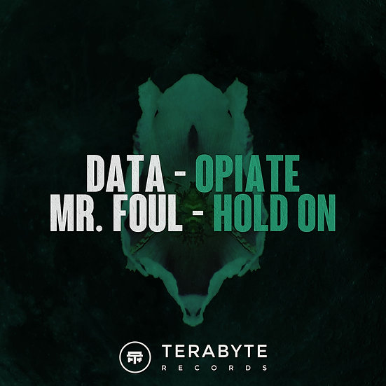 Data / Mr. Foul – Opiate / Hold On [TB017]