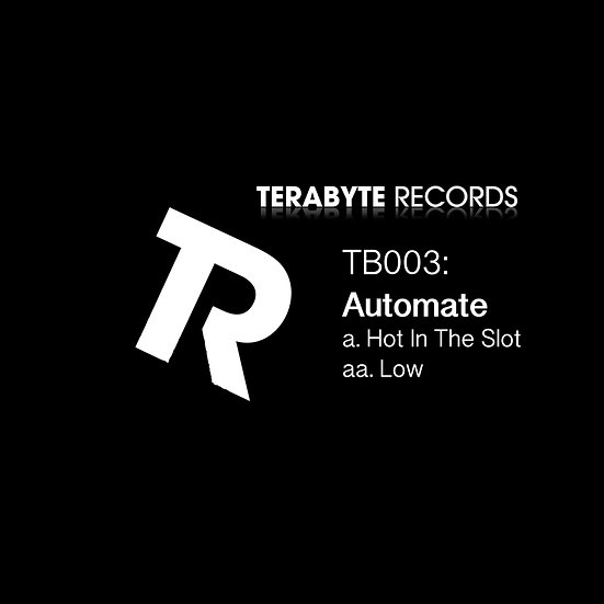 Automate - Hot in the Slot / Low [TB003]