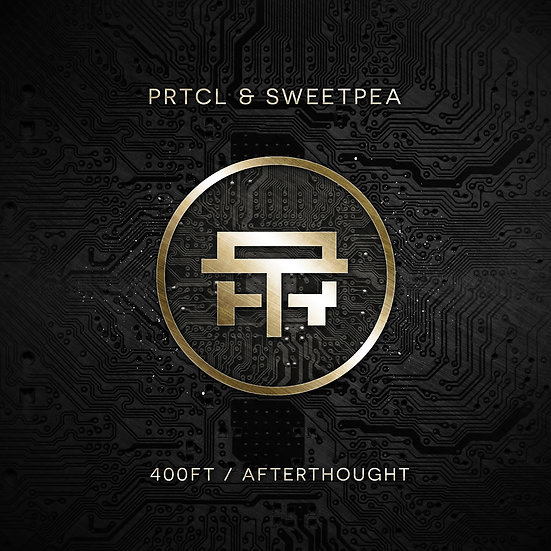 PRTCL & Sweetpea - 400ft / Afterthought [TB025]