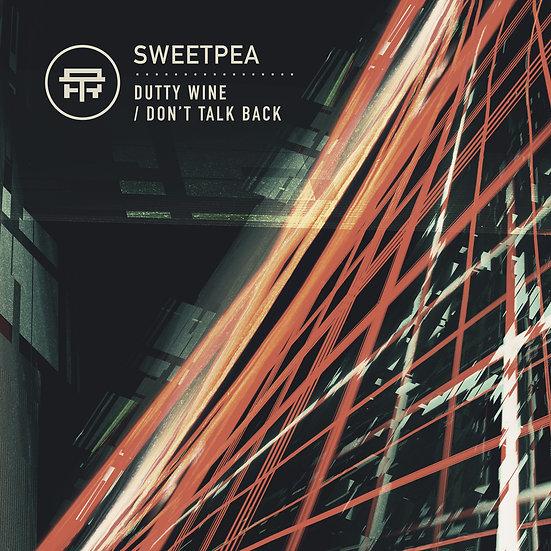 Sweetpea - Dutty Wine / Don't Look Back [TB036]