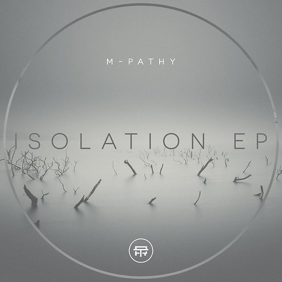 M:Pathy - Isolation EP- TB027