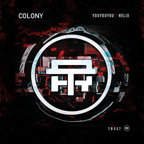 Colony - Youyouyou / Helix [TB037]