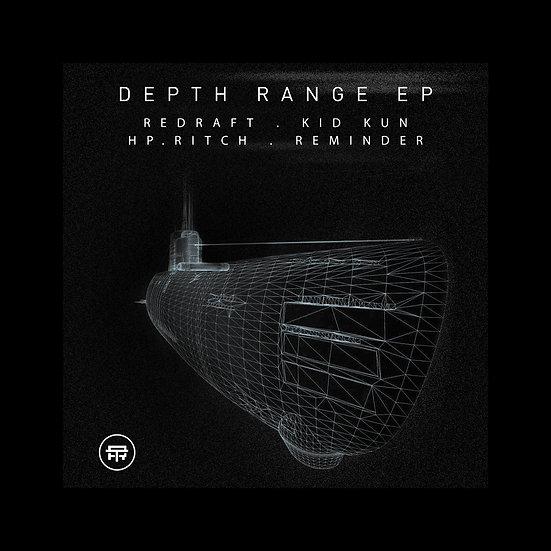 ReDraft/Kid Kun/HP Pitch/Reminder - Depth Range EP