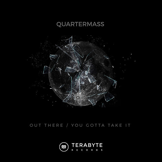 Quatermass - Out There / You Gotta Take It [TB023]