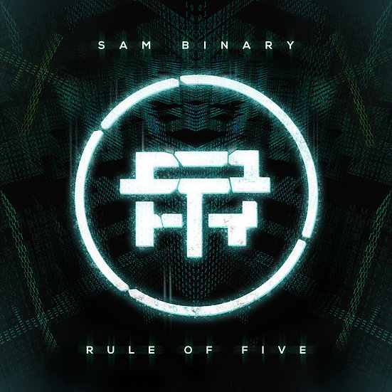 Sam Binary - Rule Of Five EP