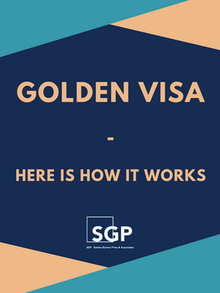 Golden Visa - Here Is How It Works