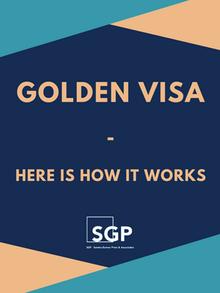 Golden Visa - Here Is How It Works
