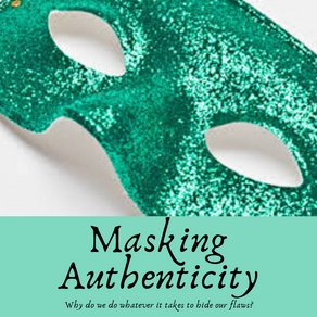 Masking Authenticity