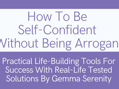 How To Be Self-Confident Without Being Arrogant