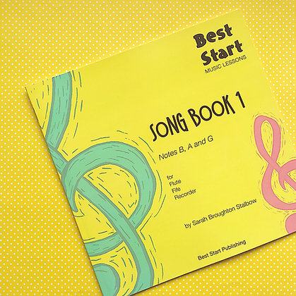Best Start Music Lessons: SONGBOOK 1 - PRE-ORDER!