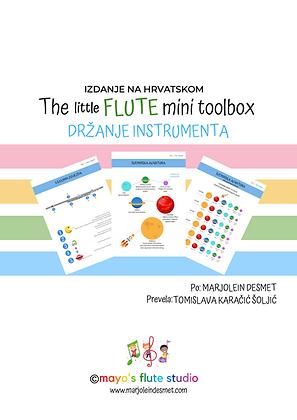 The little Flute (mini) Toolbox: DRŽANJE INSTRUMENTA