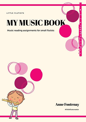 My Music Book - for #littleflutists