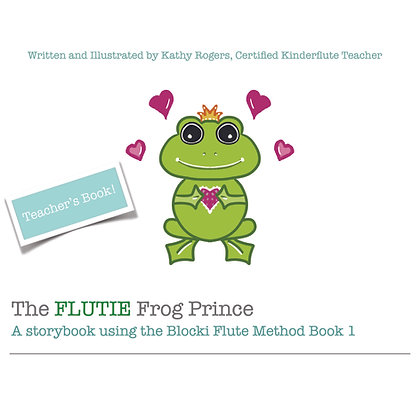 The Flutie Frog Prince - Teacher Book