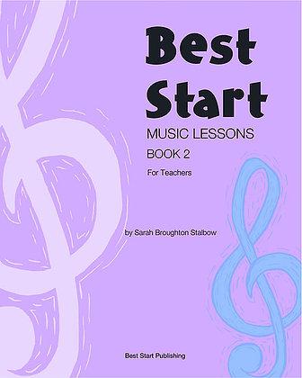 Best Start Music Lessons Book 2: for Teachers