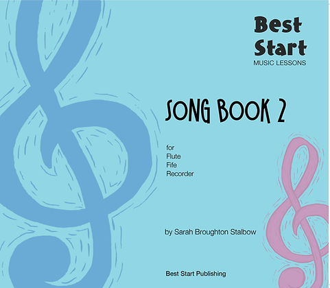 Best Start Music Lessons: SONG BOOK 2