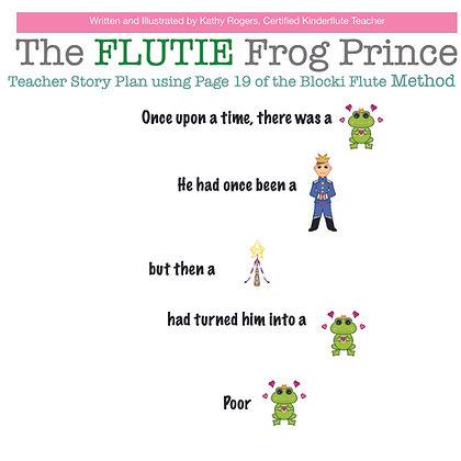The Flutie Frog Prince -Teacher Story Plan